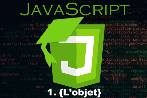Objects et propriétés JavaScript