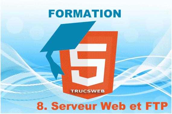 Formation - 8. Serveur Web et logiciel FTP