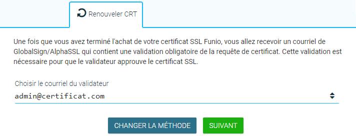 Renouveler un certificat SSL - Validation de la requête du certificat