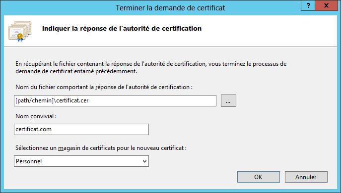 Renouveler un certificat SSL - Indiquer la réponse de l'autorité de certification (fichier .cer)